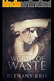 Worth of Waste (DeLuca Duet Book 2)