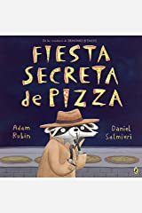 Fiesta secreta de pizza (Spanish Edition) Kindle Edition