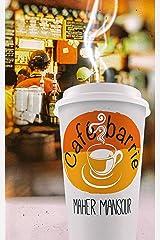 Café Barrie (Shorties Book 2) Kindle Edition