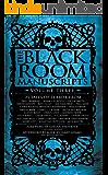 The Black Room Manuscripts Volume Three