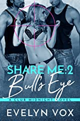 Bull's Eye (Share Me Book 2)