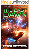 The Last Dawn: Book 3 of The Last War Series