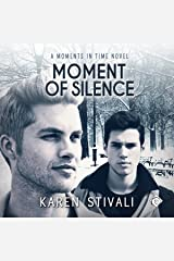 Moment of Silence: Moments in Time, Book 4 Audible Audiobook