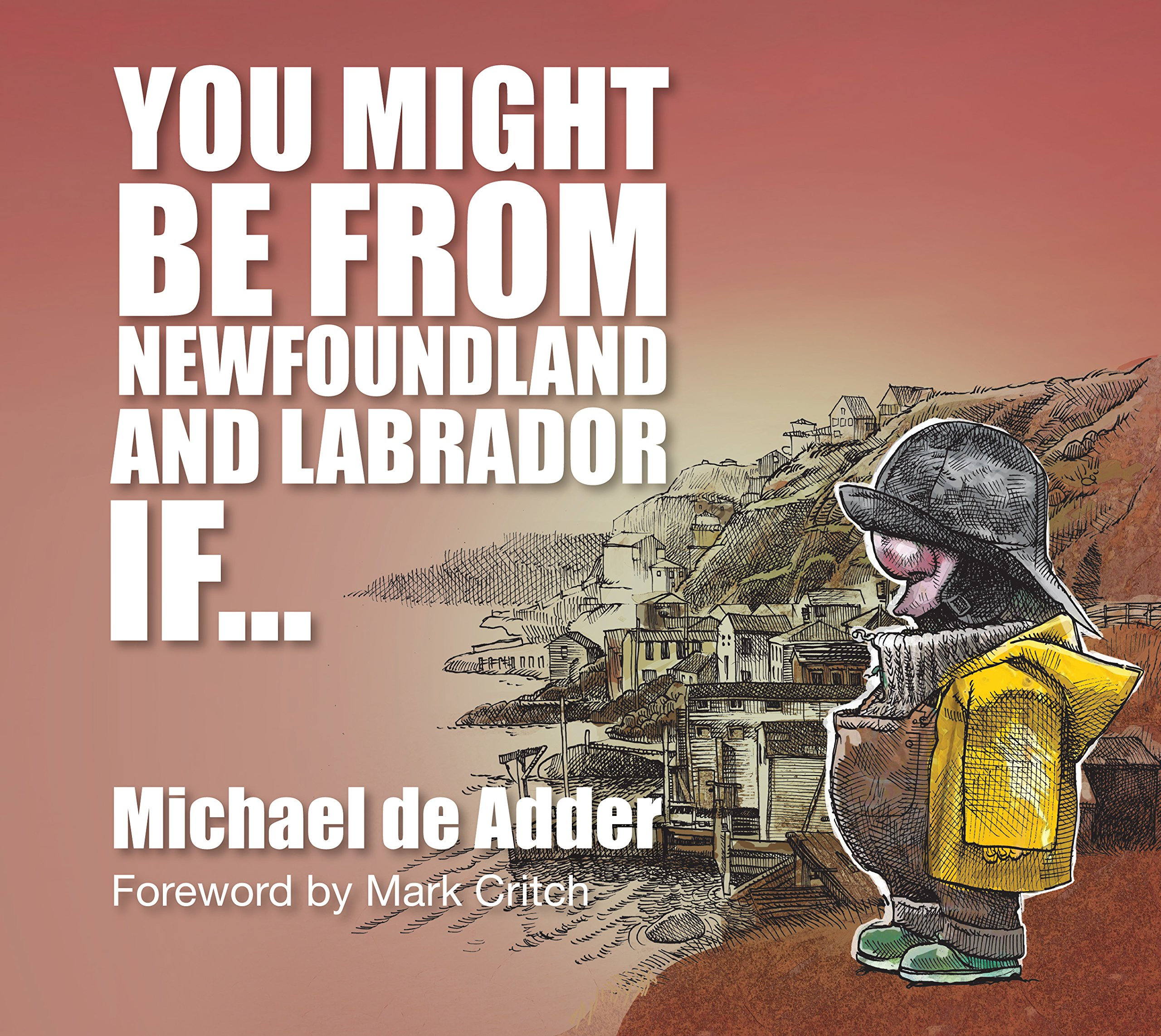 You Might Be From Newfoundland and Labrador If ...