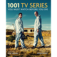 1001 TV Series: You Must Watch Before You Die (English Edition)