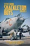 Shackleton Boys: Volume 1: True Stories from the Home-Based `Kipper Fleet' Squadrons