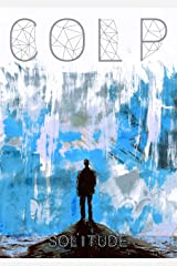 Colp: Solitude Kindle Edition