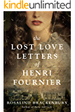 The Lost Love Letters of Henri Fournier: A Novel