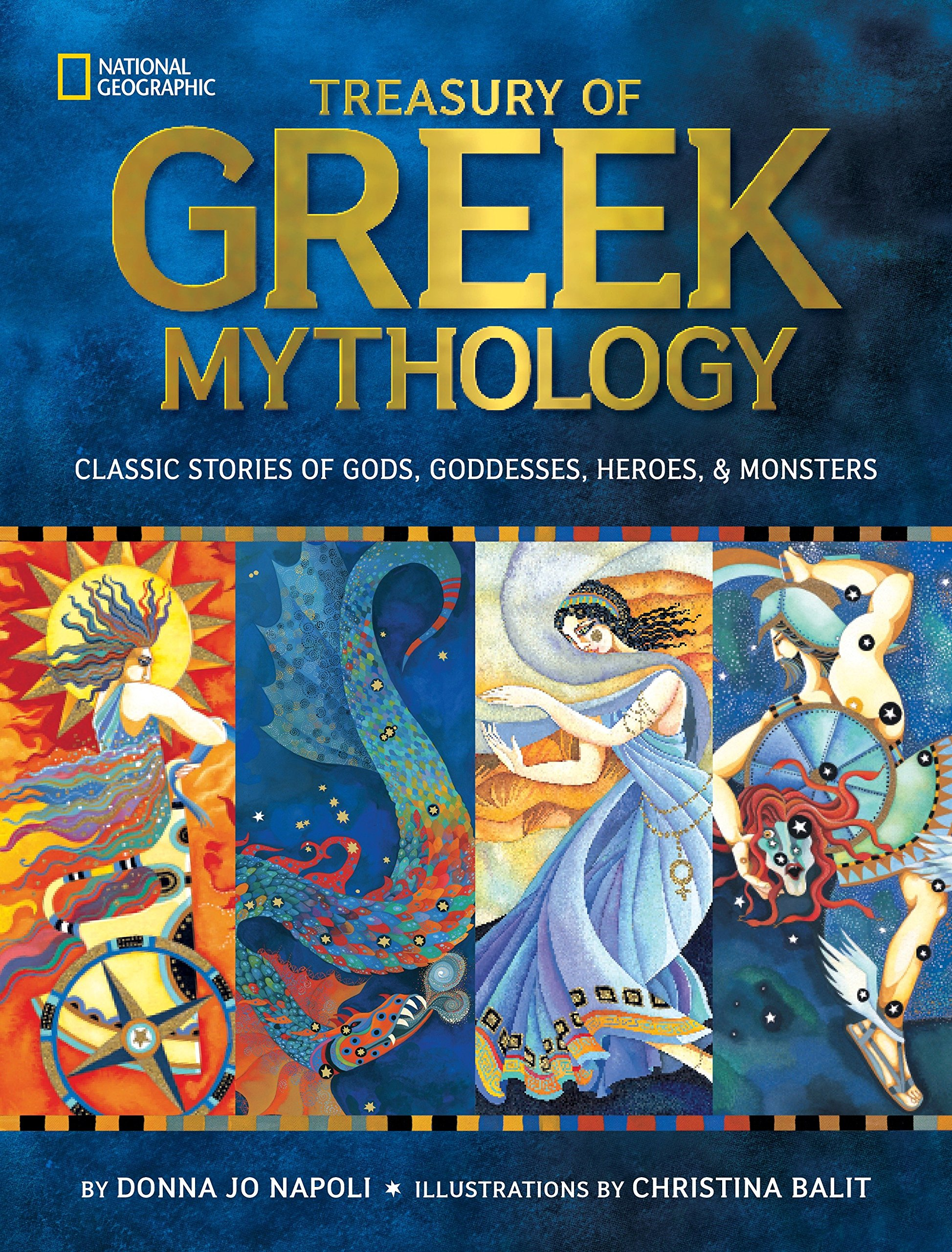 Treasury of Greek Mythology: Classic Stories of Gods, Goddesses, Heroes & Monsters: Napoli, Donna Jo, Balit, Christina: 0884969025324: Amazon.com: Books