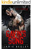 Gavin's Song: A Last Riders Trilogy (Road to Salvation Book 1)