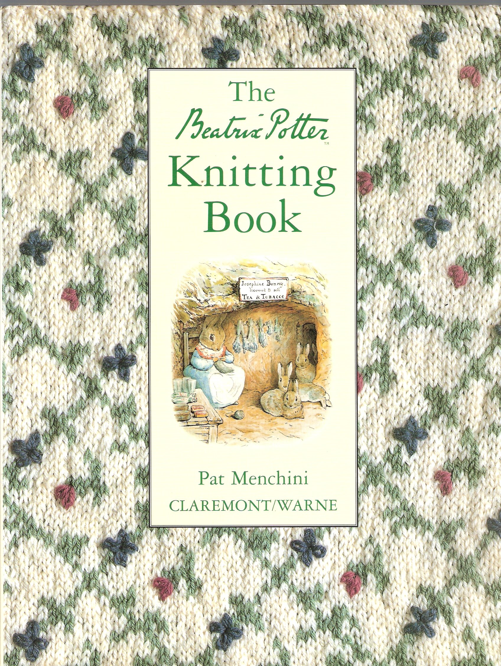 The Beatrix Potter Knitting Book: Pat Menchini, Tony Boase ...
