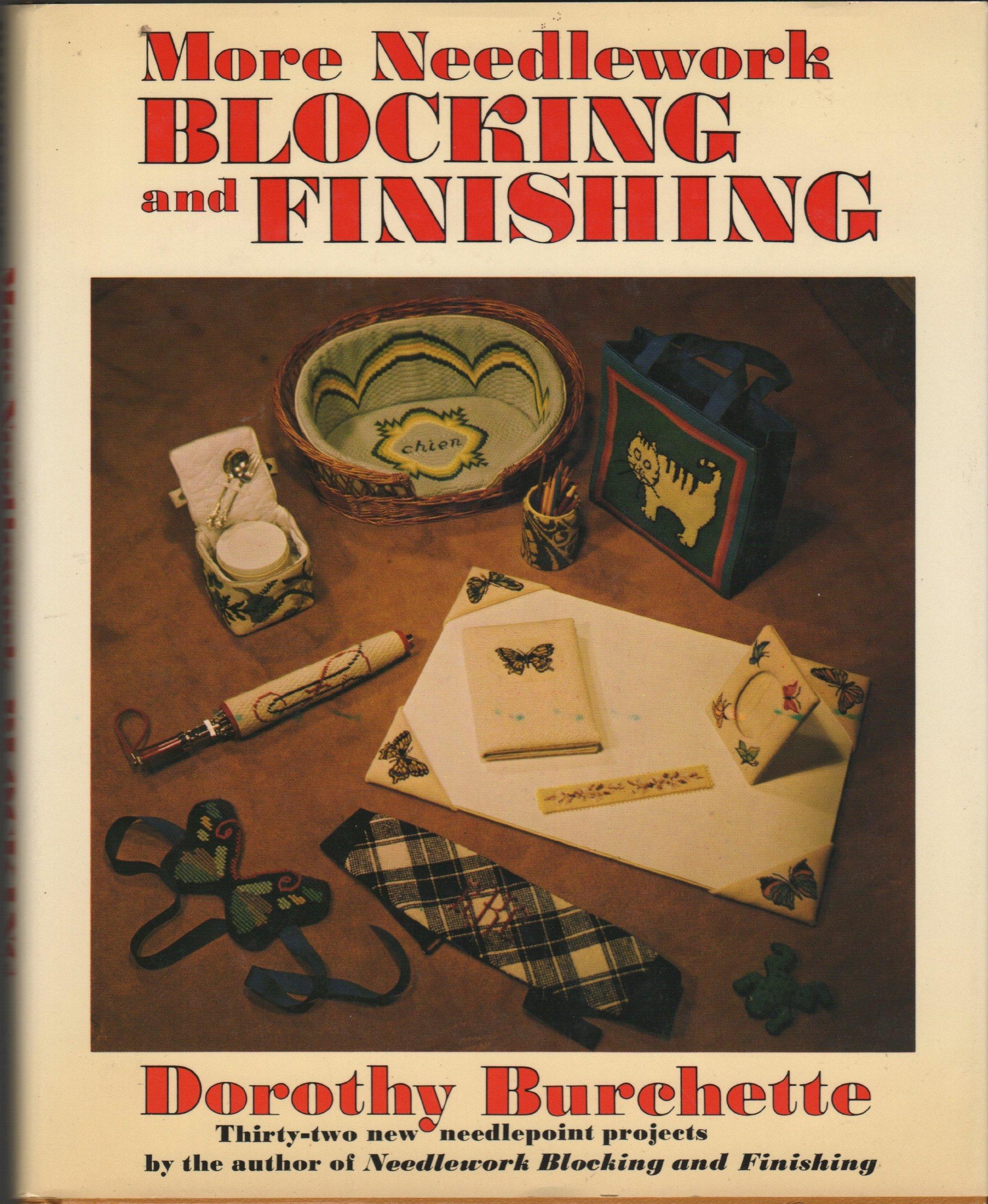 More Needlework Blocking and Finishing