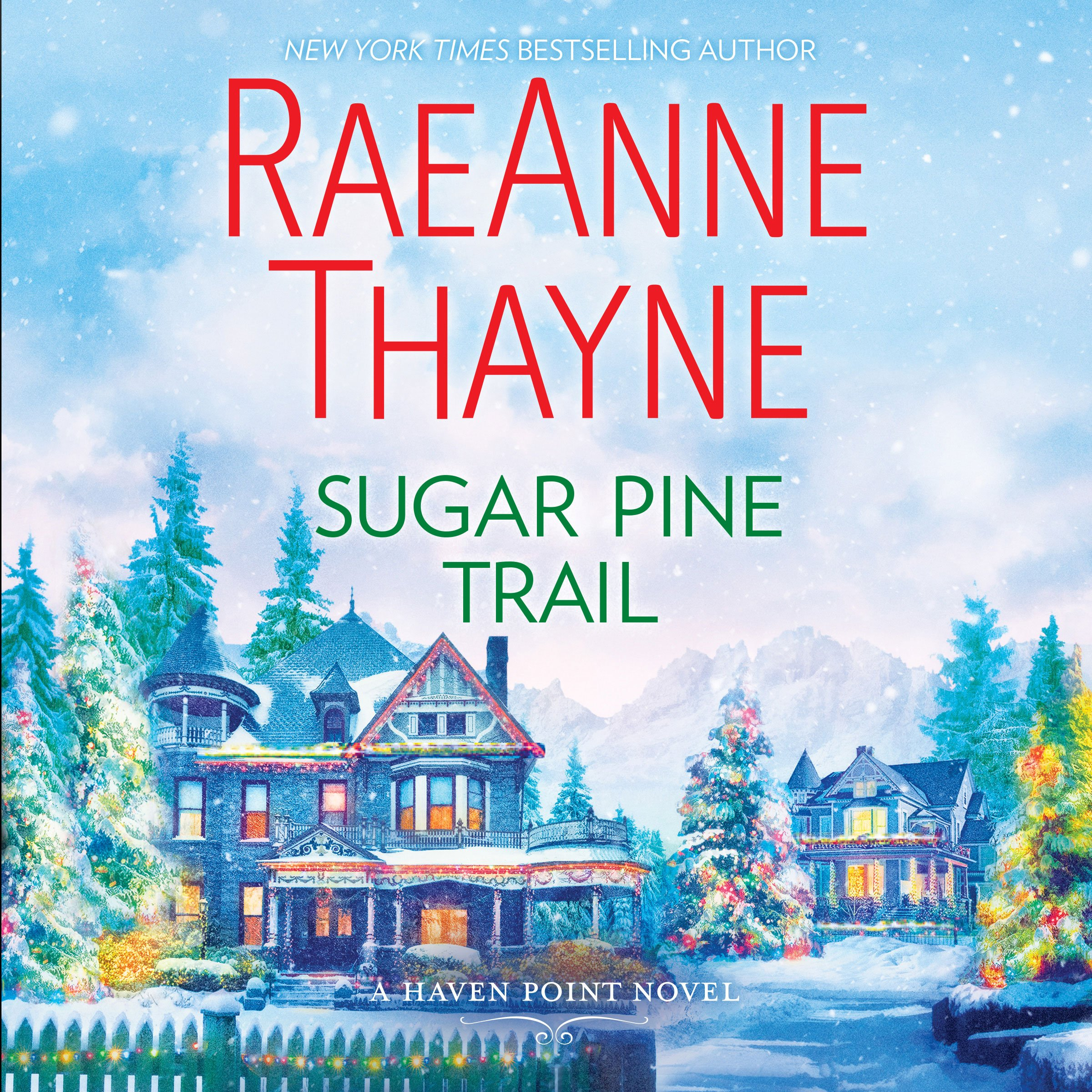 Sugar Pine Trail: A Haven Point Novel