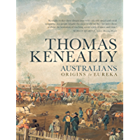 Australians: Origins to Eureka (Australians Vol 1)