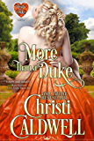 More Than a Duke (The Heart of a Duke Book 2) (English Edition)