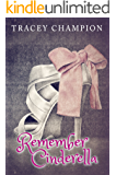 Remember Cinderella (True Loves Fairytale Book 2)