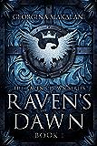 Raven's Dawn (The Raven Crown Series Book 1)