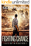 Fighting Chance - A Post-Apocalyptic EMP Thriller (Lights Out in Vegas Book 3)