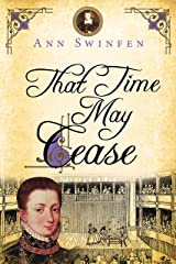 That Time May Cease (The Chronicles of Christoval Alvarez Book 8) Kindle Edition