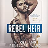 Rebel Heir: Book One: The Rush Series, Volume 1