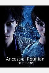Ancestral Reunion Kindle Edition