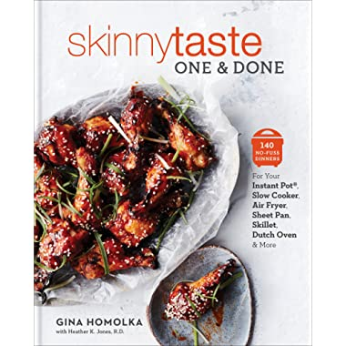 Skinnytaste One and Done: 140 No-Fuss Dinners for Your Instant Pot®, Slow Cooker, Air Fryer, Sheet Pan, Skillet, Dutch Oven, and More: A Cookbook