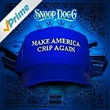 Make America Crip Again [Explicit]