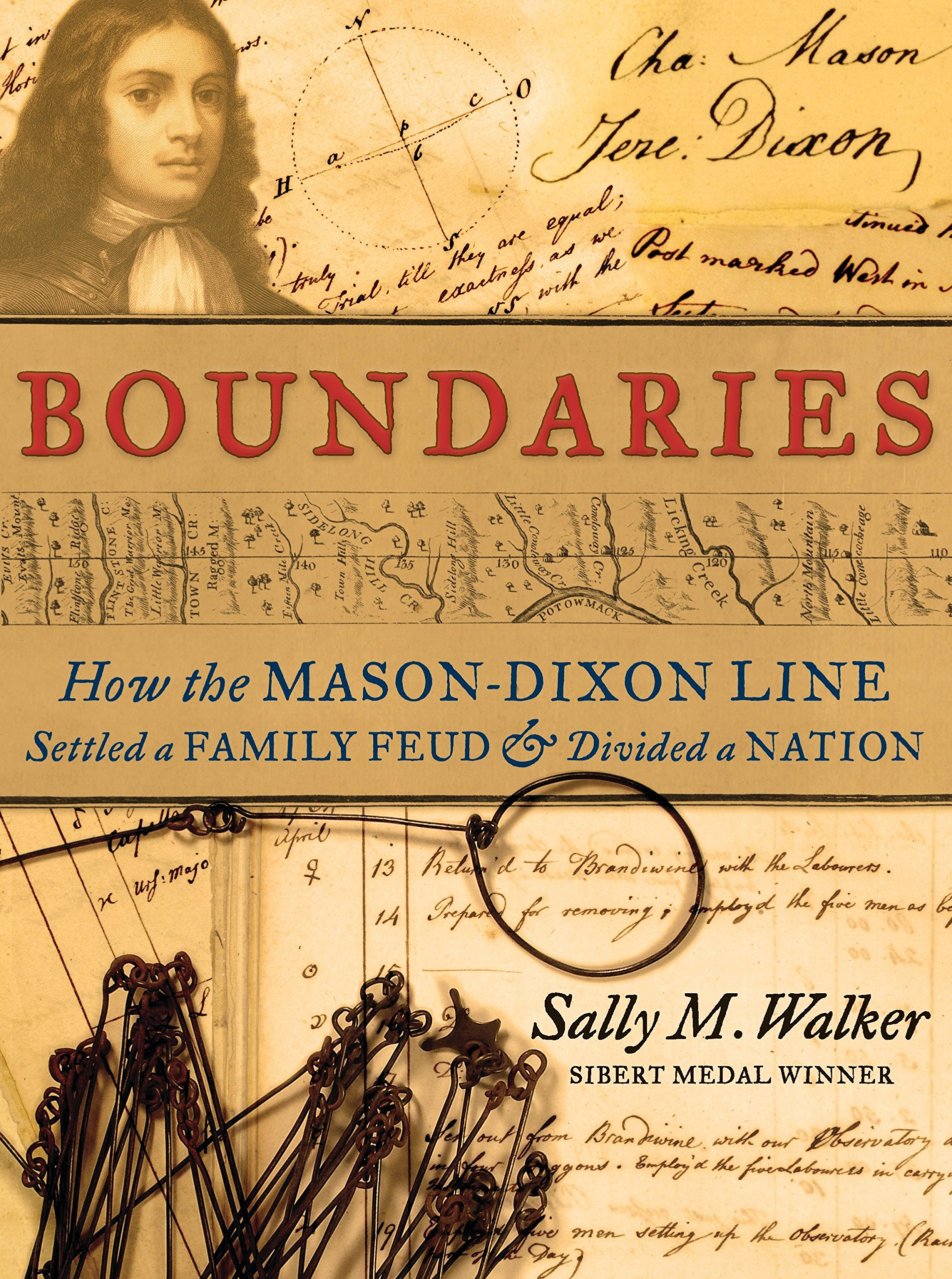 Boundaries: How the Mason-Dixon Line Settled a Family Feud and Divided a Nation pdf epub