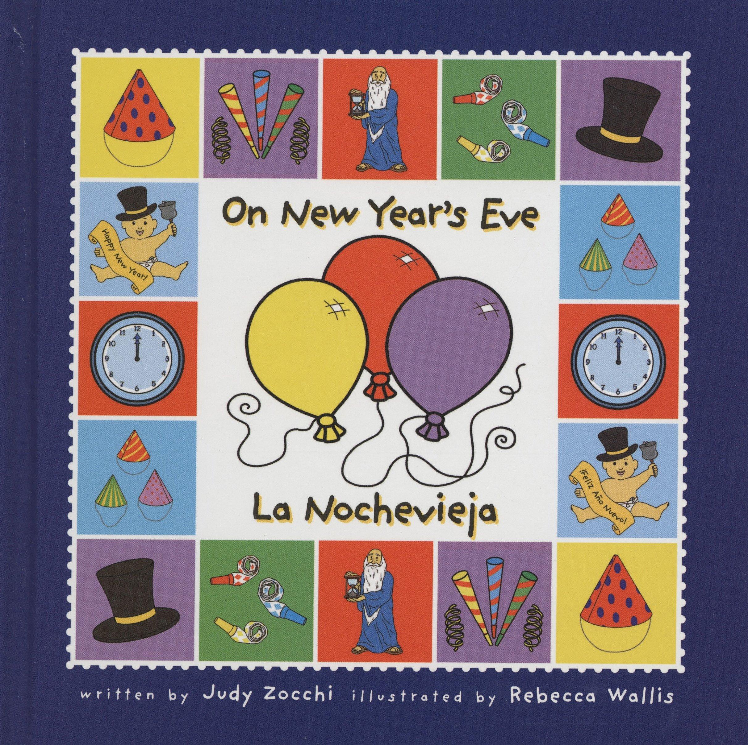 On New Year's Eve/la Nochevieja (Holiday Happenings/ Sucesos De Dias Festivos) (Spanish Edition) ebook