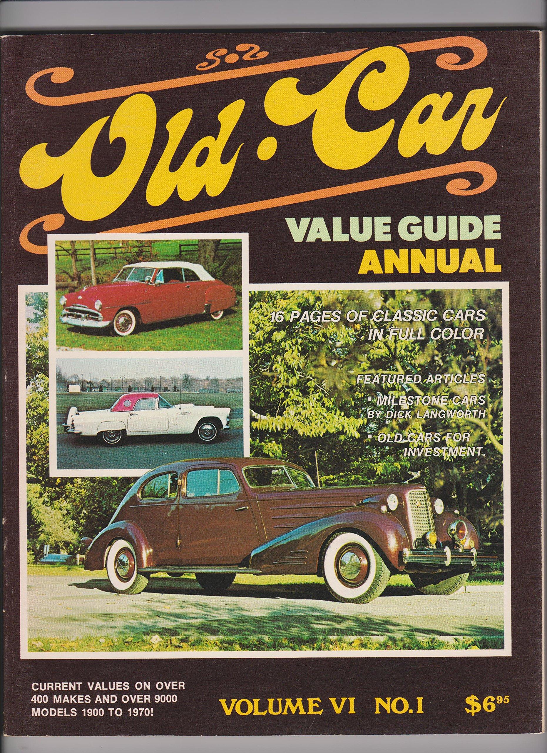 Old Car Values >> Old Car Value Guide Annual Vol Vi No 1 1977 Amazon Com Books