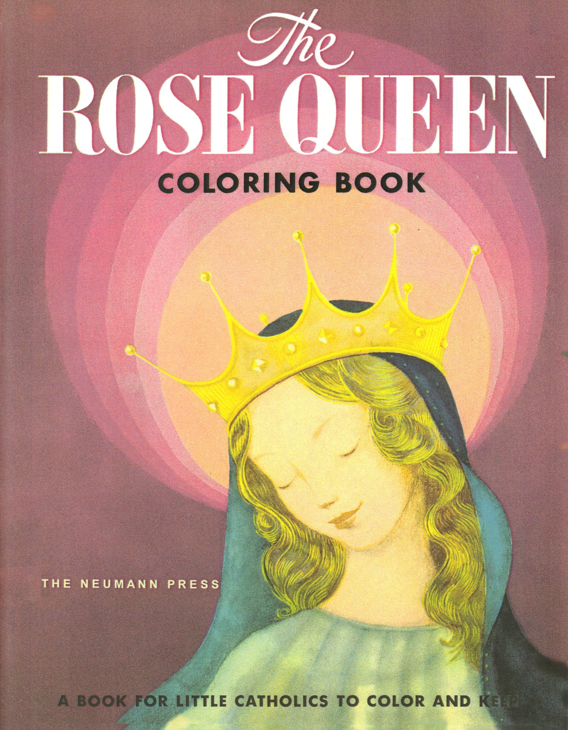 The Rose Queen Coloring Book