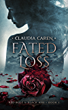 Fated Loss (Red Rose & Black Ash Book 1)
