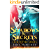 Shadows & Secrets (Lick of Fire Book 4)