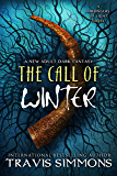 The Call of Winter (The Harbingers of Light Book 6)