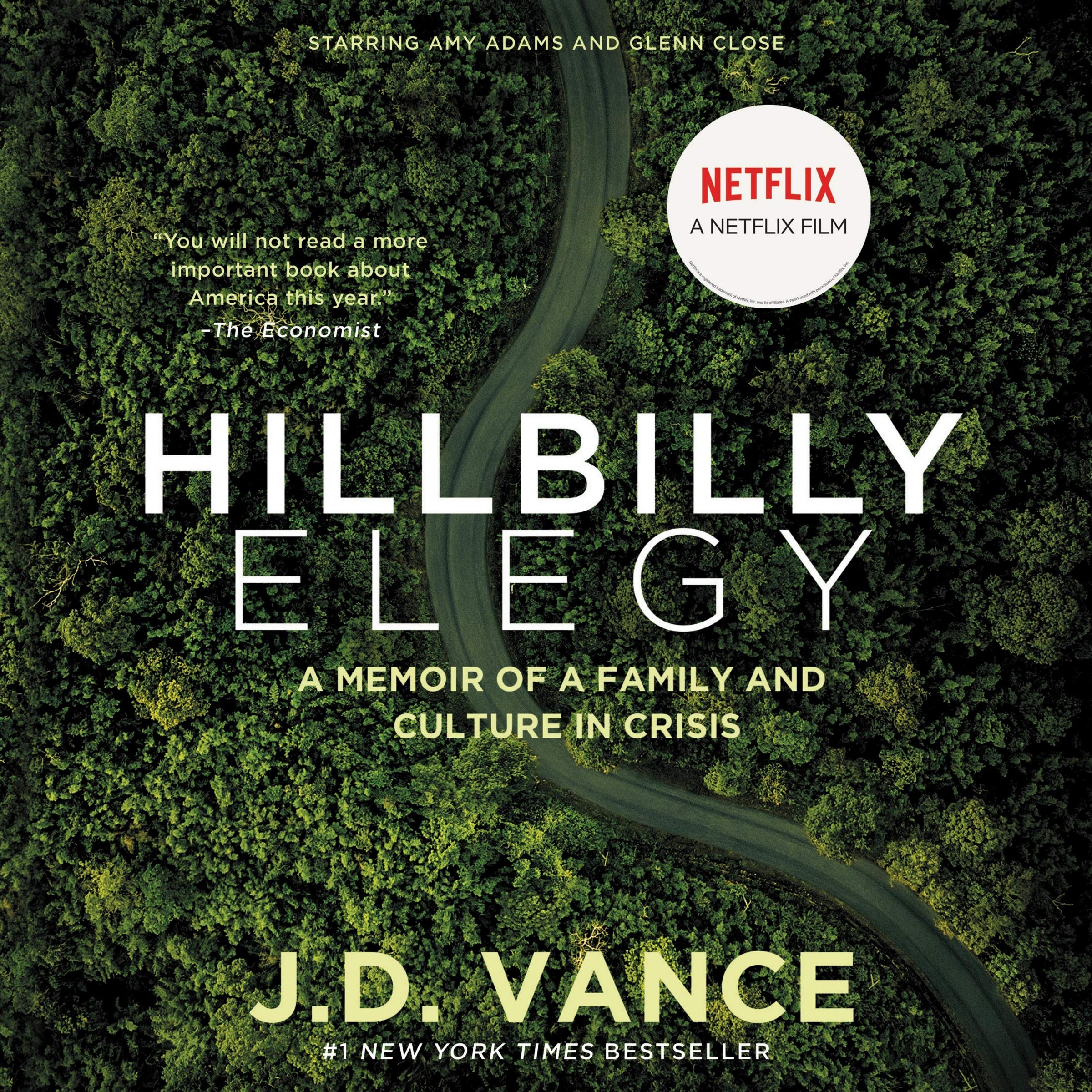 Hillbilly Elegy: A Memoir of a Family and Culture in Crisis ...