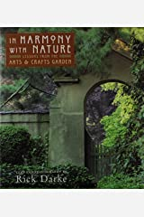 In Harmony With Nature: Lessons from the Arts and Crafts Garden Hardcover