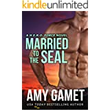 Married to the SEAL (HERO Force Book 4)