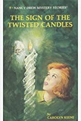 Nancy Drew 09: The Sign of the Twisted Candles (Nancy Drew Mysteries Book 9) Kindle Edition
