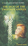 Nancy Drew 09: The Sign of the Twisted Candles