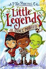 The Secret Mountain (Little Legends Book 5) Kindle Edition