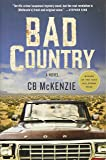 Bad Country: A Novel
