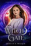 Witch Gate (Fae of Calaveras Book 3)