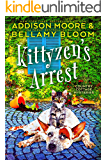 Kittyzen's Arrest: Cozy Mystery (Country Cottage Mysteries Book 1)