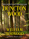 Duncton Wood (Duncton Chronicles Book 1)
