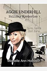 Aggie Underhill Holiday Mysteries (An Aggie Underhill Mystery) Kindle Edition
