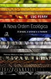 A Nova Ordem Ecológica