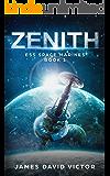Zenith (ESS Space Marines Book 1)
