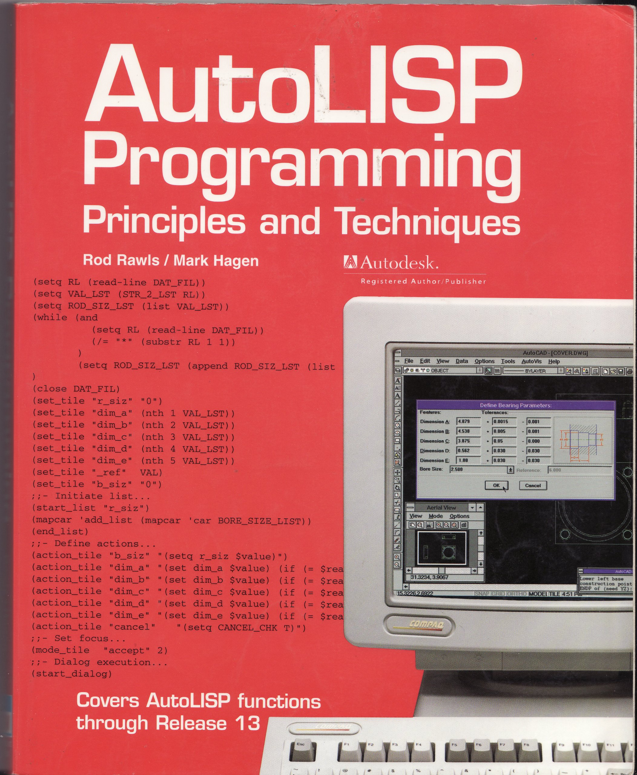 Autolisp programming principles and techniques rod r rawls mark a hagen 9781566371964 amazon com books