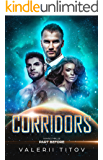 CORRIDORS  part BEFORE (1) : FIRST COLONY (Prequel Genesis): The LOST ARTIFACT: NEW RELEASES 2018