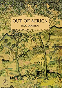 Out of Africa (Modern Library 100 Best Nonfiction Books)